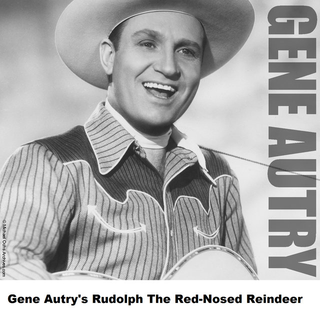 Gene Autry's Rudolph The Red-Nosed Reindeer