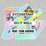 Do It Well (feat. Tom Aspaul)