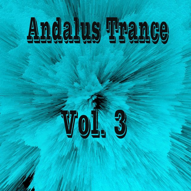 Andalus Trance, Vol. 3