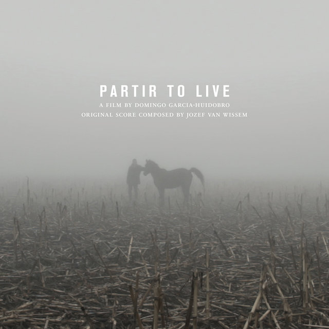 Partir To Live: Original Soundtrack