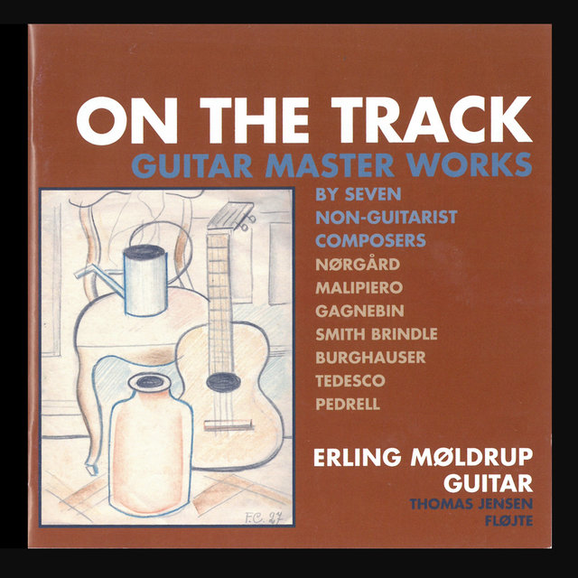 On The Track - Guitar Master Works (Remastered)