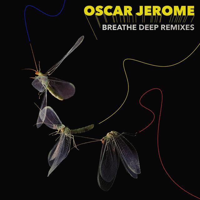 Cover art for album Breathe Deep Remixes by Oscar Jerome
