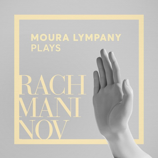 Moura Lympany Plays Rachmaninov