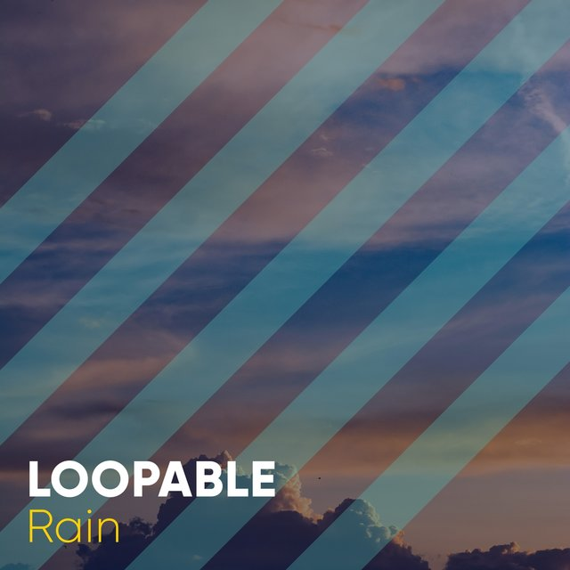 # Loopable Rain