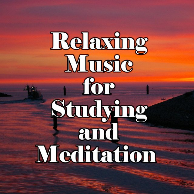 Relaxing Music for Studying and Meditation