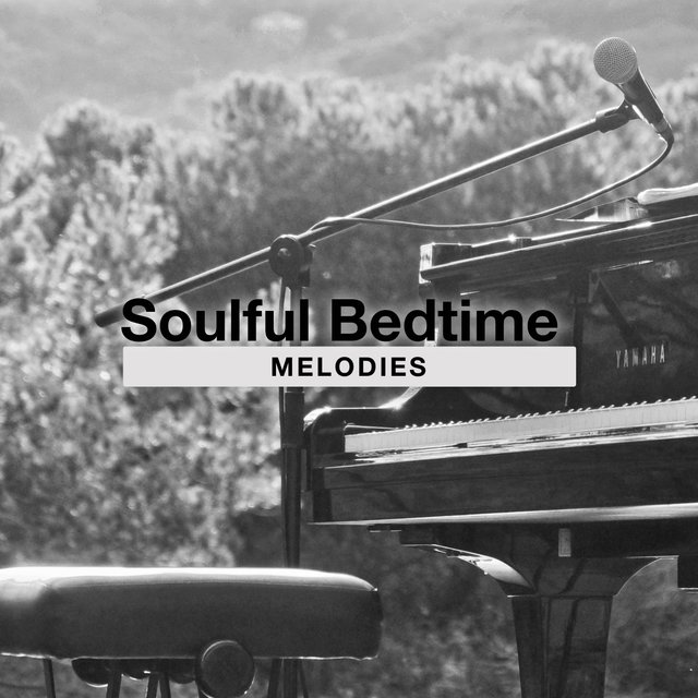 Soulful Bedtime Piano Melodies