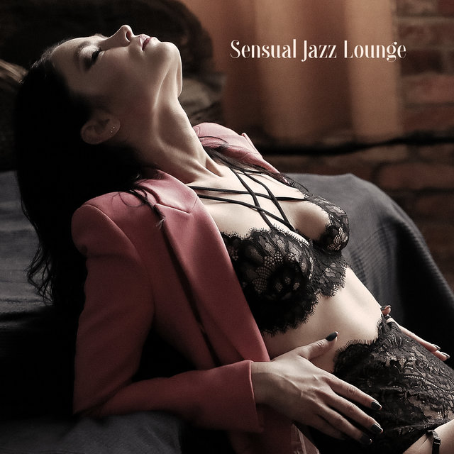 Sensual Jazz Lounge - Romantic Jazz Music, Sensual Melodies, Erotic Jazz at Night, Love Songs, Jazz Music Ambient, Sex Music 2020