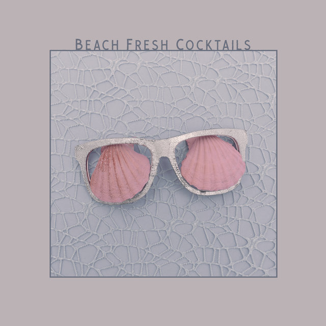 Beach Fresh Cocktails – Chillout Lounge Vibes, Beach Sounds from Ibiza,Deep Electro Beats, Summer Holidays 2020