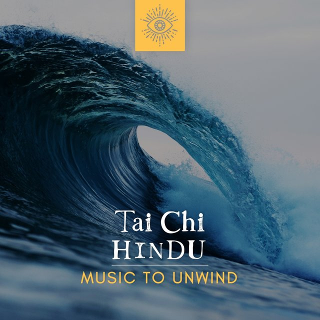 Tai Chi Hindu Music to Unwind