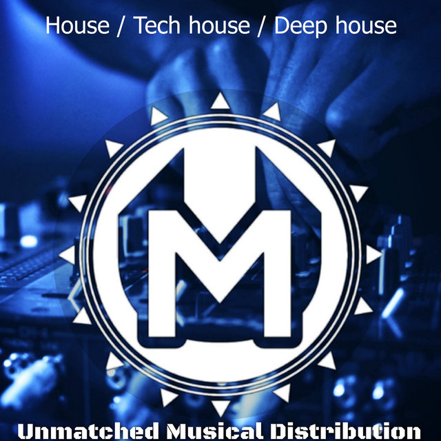 House / Tech House / Deep House