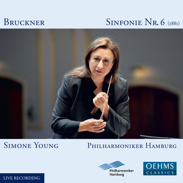 Bruckner: Symphony No. 6 in A Major, WAB 106 (Live)
