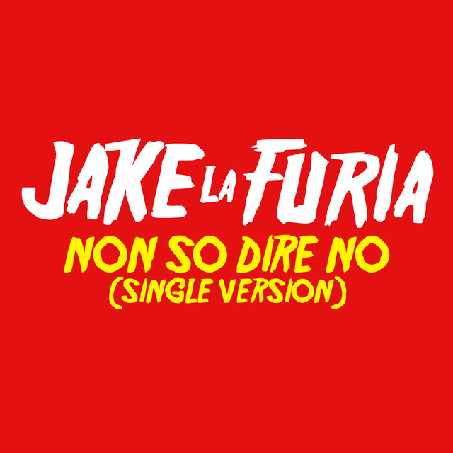 Non So Dire No (Single Version)