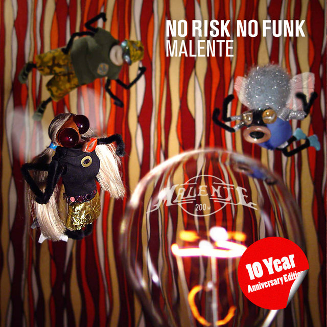 No Risk No Funk (10 Year Anniversary Edition)