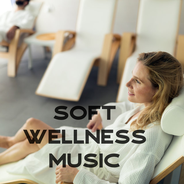 Soft Wellness Music - Gentle Sounds of Nature That Will Help You Relax During Beauty Treatments in the Spa Center, Lotus Flower, Massage Sessions, Only Time