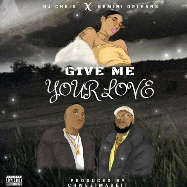 Give Me Your Love (feat. Gemini Orleans)
