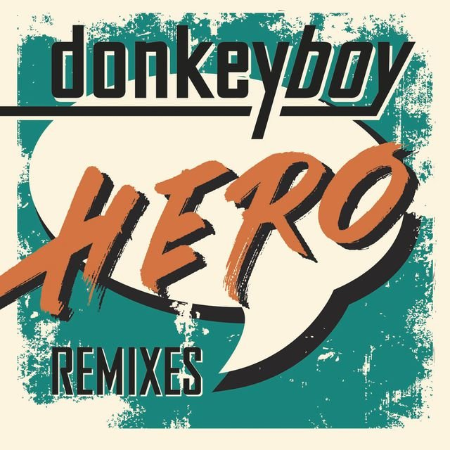 Hero (Remixes)