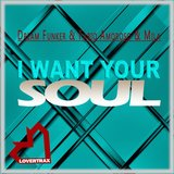I Want Your Soul (Exteded Mix)