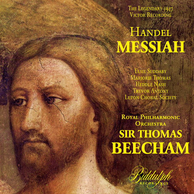 Handel: Messiah – Beecham (The Legendary 1947 Recording)