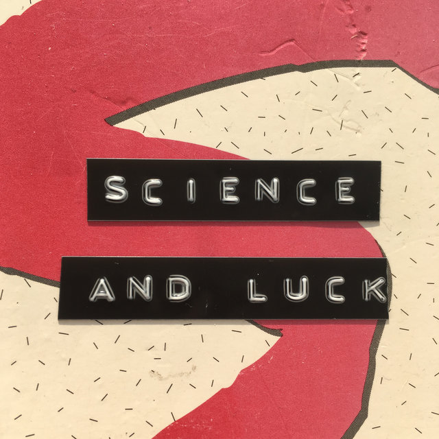 EXCOP1 - Science And Luck