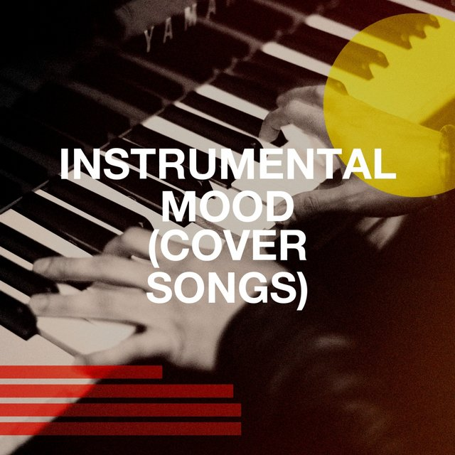 Instrumental Mood (Cover Songs)