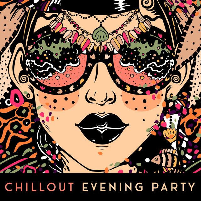 Chillout Evening Party – Fun, Positive Attitude, Dance, Party, Chillout Mix 2020