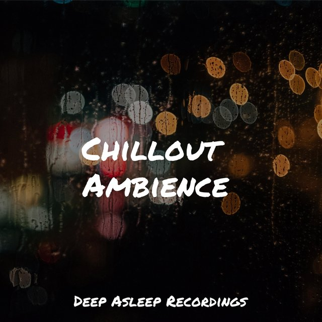 Chillout Ambience