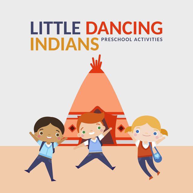 Little Dancing Indians: Preschool Activities, Native Mindfulness Therapy, Kids Shamanic Meditation
