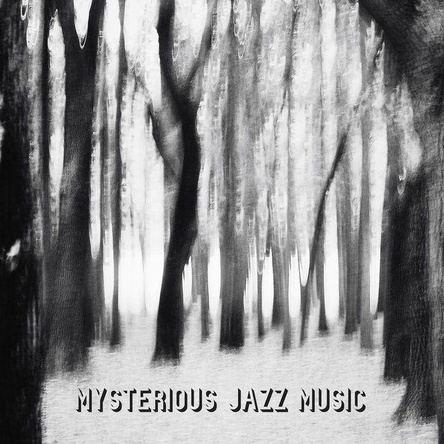 Mysterious Jazz Music: Instrumental Relaxation