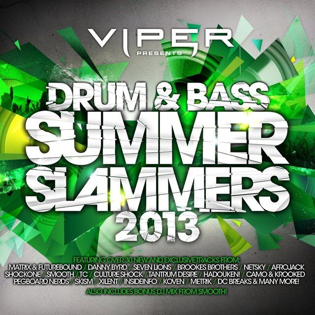 Drum & Bass Summer Slammers 2013