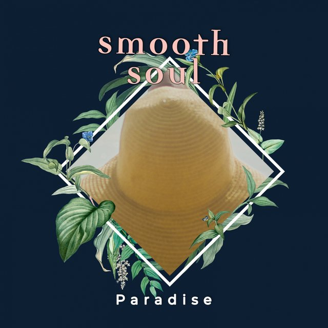 Smooth Soul Paradise