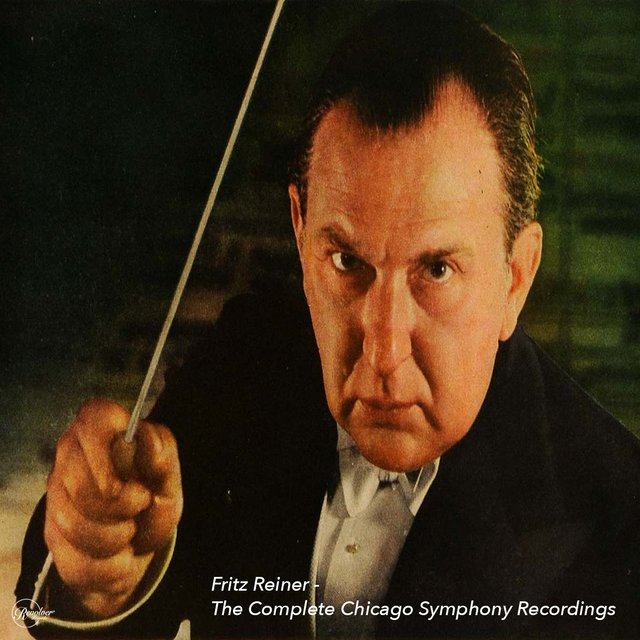 Fritz Reiner - The Complete Chicago Symphony Recordings