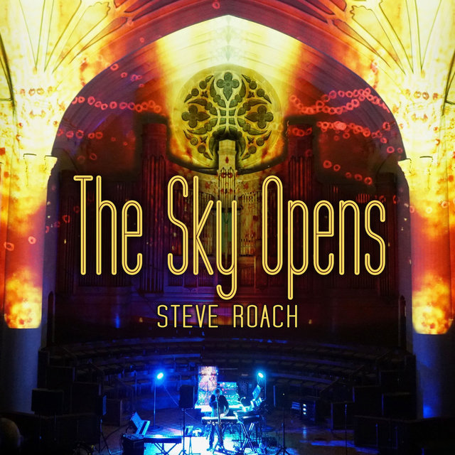 The Sky Opens (Live 2019)