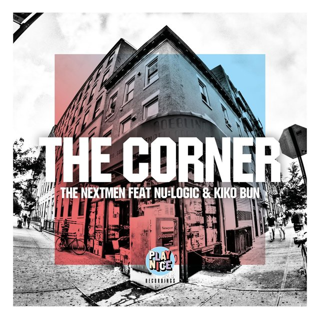 The Corner (feat. Nu:Logic & Kiko Bun)