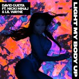 Light My Body Up (feat. Nicki Minaj & Lil Wayne)