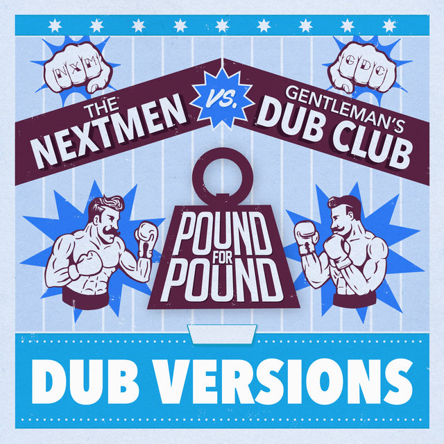 Pound for Pound (Dub Versions)