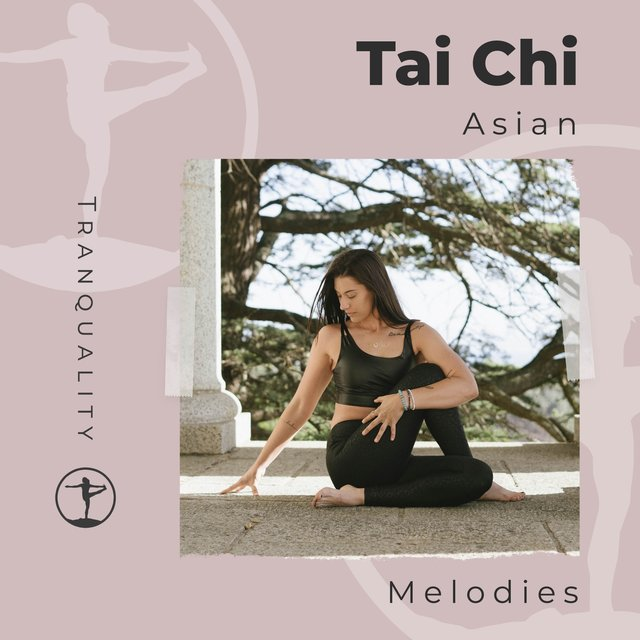 Tai Chi Asian Melodies