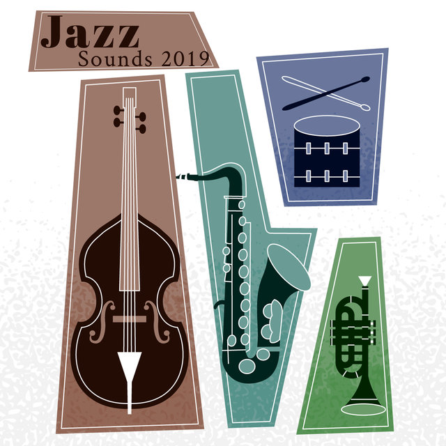 Jazz Sounds 2019: Energetic Instrumental Jazz Melodies Perfect to Celebrate Free Night, Relaxing  Melodies for Good Mood