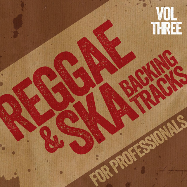 Reggae and Ska Backing Tracks for Professionals, Vol. 3