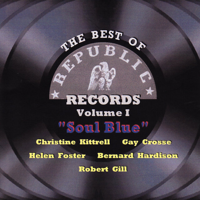 The Best of Republic Records Volume I - Soul Blue