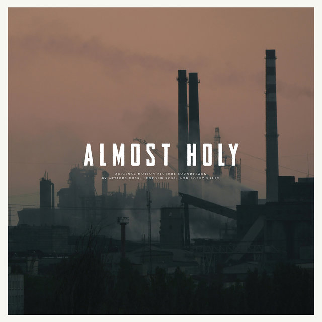 Almost Holy (Original Motion Picture Soundtrack)