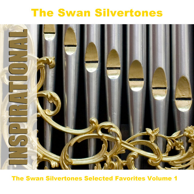 The Swan Silvertones Selected Favorites, Vol. 1