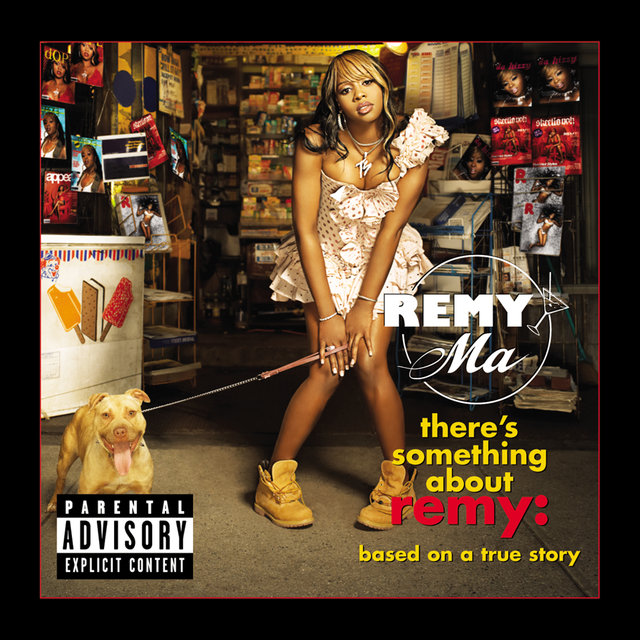 There's Something About Remy-Based On A True Story (Explicit)