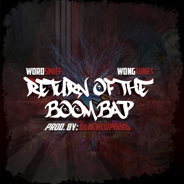 Return of the Boom Bap (feat. WongTune$)
