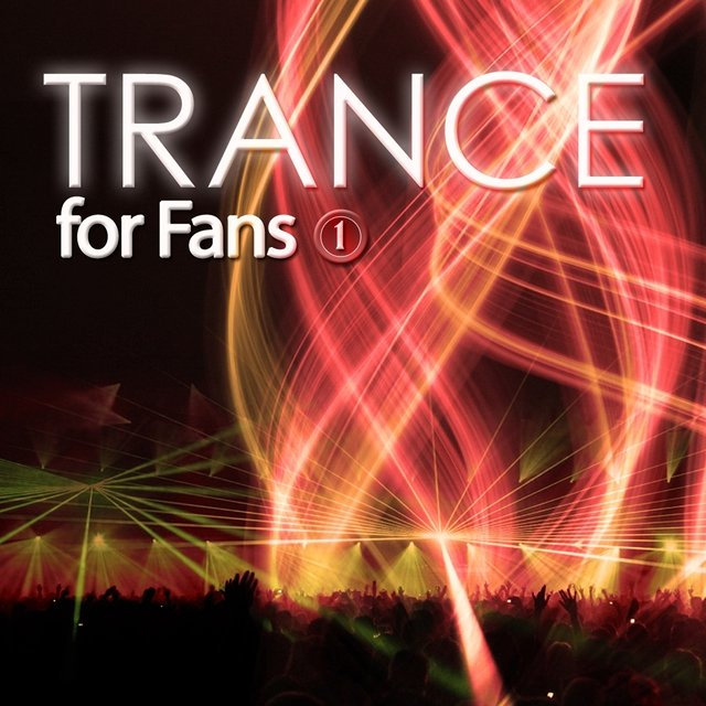 Trance for Fans, Vol. 1