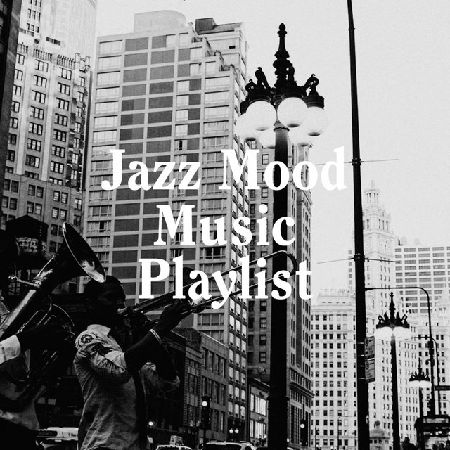 Jazz Mood Music Playlist
