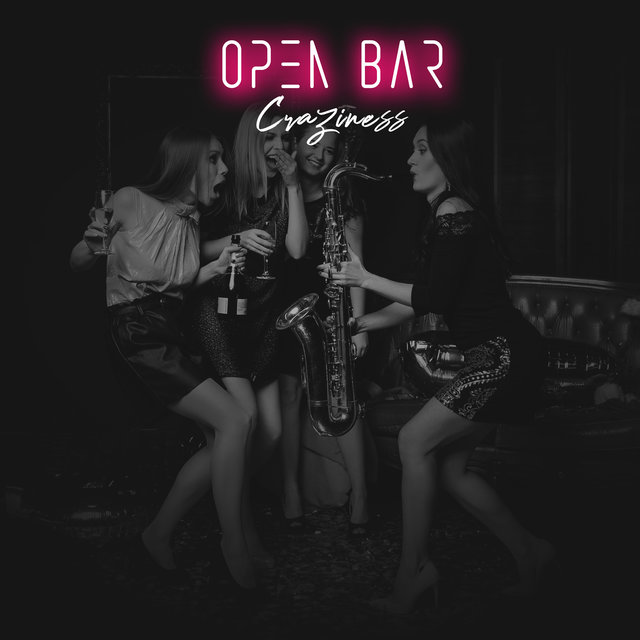 Open Bar Craziness – Compilation of EDM Chillout Beats for Party 2020