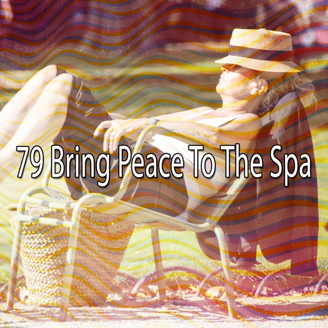 79 Bring Peace To the Spa