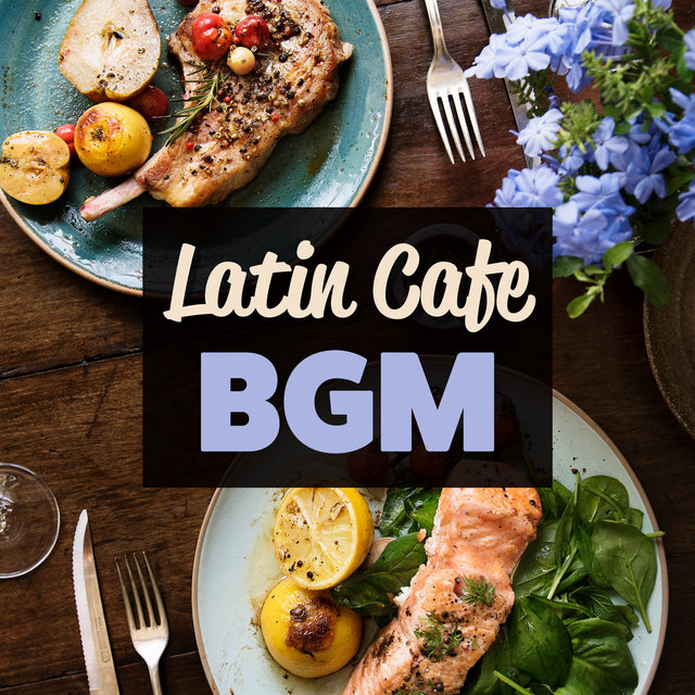 Latin Cafe BGM (Relaxing Jazz for Dinner)