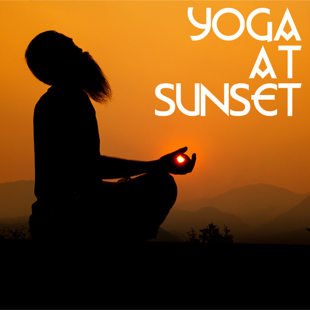 Yoga at Sunset - End the Day with Intense Body and Mind Training, Stretch All the Muscles That are Tense After a Long Day of Work, Time for You, Zen Garden