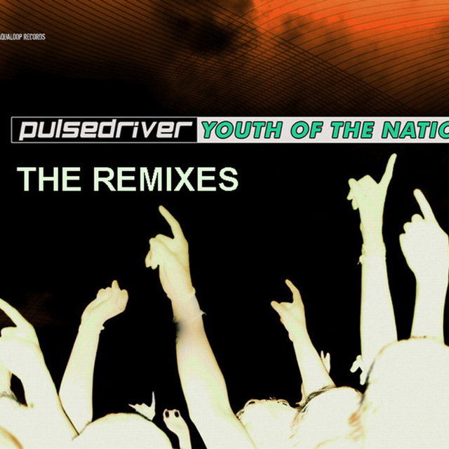 Youth Of The Nation (The Remixes)